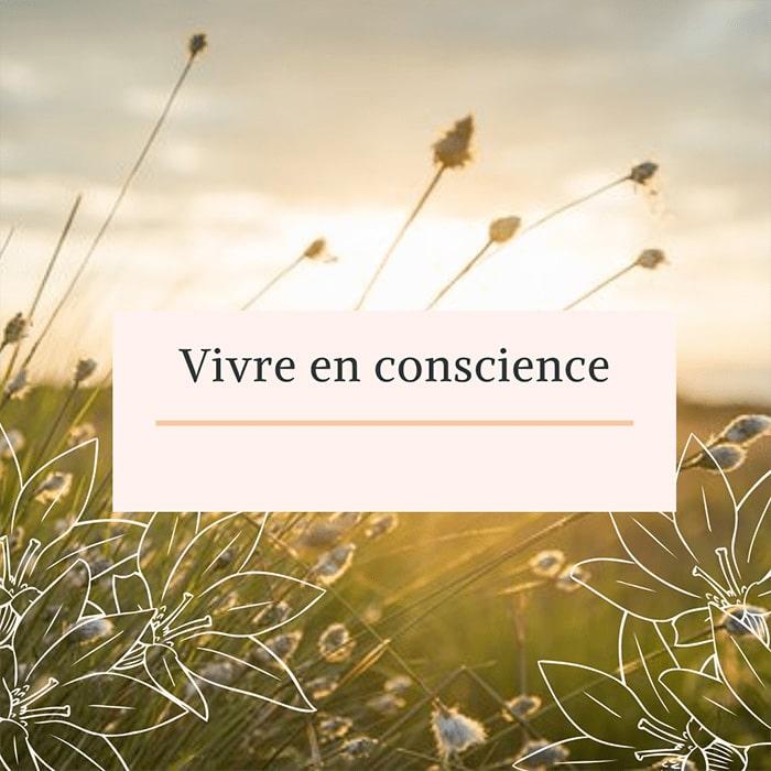 Le Lieu Re Source : vivre en conscience