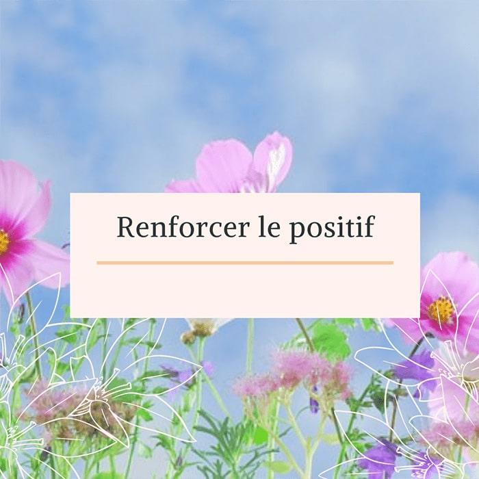 Le Lieu Re Source : renforcer le positif